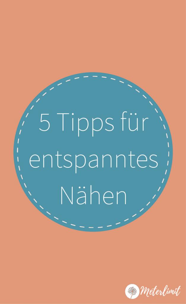5-Tipps-für-entspanntes-Nähen.png
